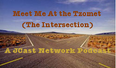 Meet Me At the Tzomet (The Intersection)