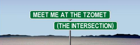 Meet Me At The Tzomet (Intersection)